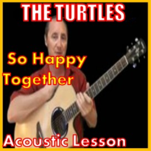 Learn to play So Happy Together by The Turtles | Movies and Videos | Educational