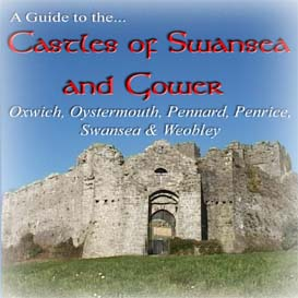 the castles of swansea and gower