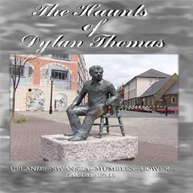 the haunts of dylan thomas