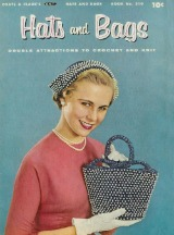 hats and bags: book no. 310, crochet patter ebook