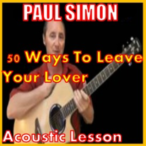 learn to play 50 ways to leave your lover  by paul simon