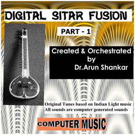 digital sitar fusion music - part - 1