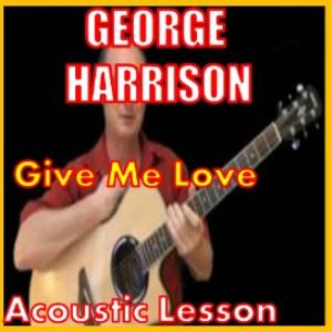 learn to play give me love by george harrison