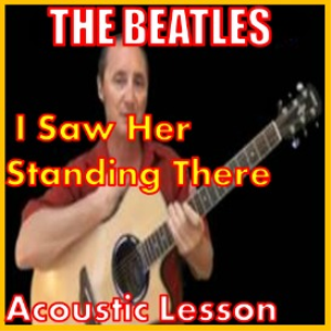 learn how to play i saw her standing there by the beatles