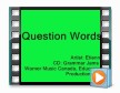 question words (music video from cd: grammar jams 2)