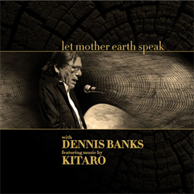 Kitaro Let Mother Earth Speak with Dennis Banks 320kbps MP3 album | Music | New Age
