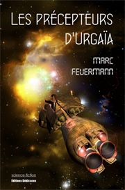 Les precepteurs d'Urgaia - par Marc Feuermann | eBooks | Science Fiction