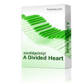 A Divided Heart | Music | Gospel and Spiritual