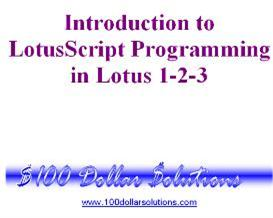 EDITABLE LotusScript Programming for Lotus 1-2-3 | Other Files | Documents and Forms