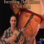 Learn to play Everything That Glitters Is Not Gold by Dan Seals | Movies and Videos | Educational