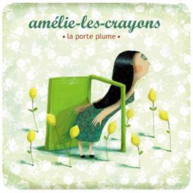 amelie-les-crayons : la porte plume