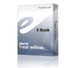 Treat willow.   eBooks   Health