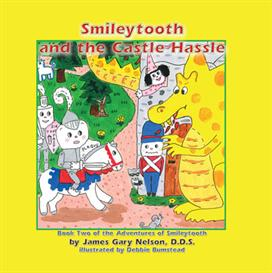 smileytooth and the castle hassle