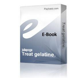 Treat gelatine. | eBooks | Health