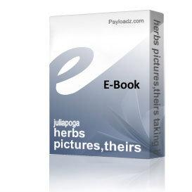 herbs pictures,theirs taking in medicine and a few recipes in diseases