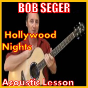 learn to play hollywood nights by bob seger