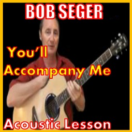 First Additional product image for - Learn to play You'll Accompany Me by Bob Seger