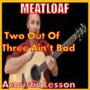 Learn to play Two Out Of Three Aint Bad by Meatloaf   Movies and Videos   Educational