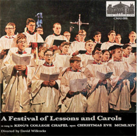 A Festival of Lesson and Carols as sung on Christmas Eve 1964 - King's College Choir, Cambridge/David Willcocks | Music | Classical