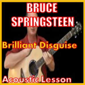 Learn to play Brilliant Disguise by Bruce Springsteen | Movies and Videos | Educational