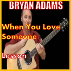 learn to play when you love someone by bryan adams
