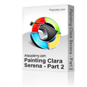 Painting Clara Serena - The Abbozzo and Overpainting | Movies and Videos | Arts