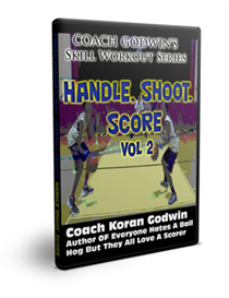 coach godwin's handle, shoot, score vol 2