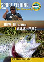 Sportfishing with Dan Hernandez Salmon Seeker Pt 2 | Movies and Videos | Documentary