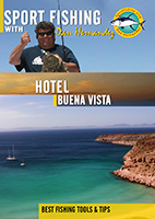 Sportfishing with Dan Hernandez Hotel Buena Vista | Movies and Videos | Documentary