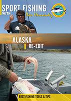Sportfishing with Dan Hernandez Alaska | Movies and Videos | Documentary
