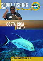 Sportfishing with Dan Hernandez Costa Rica Pt 2 | Movies and Videos | Documentary