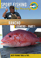 sportfishing with dan hernandez rancho leonero pt 1