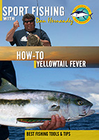 sportfishing with dan hernandez how to yellowtail fever