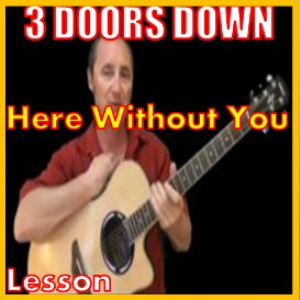 learn to play here without you by 3 doors down