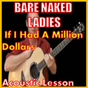 learn to play if i had a million dollars by the bare naked ladies