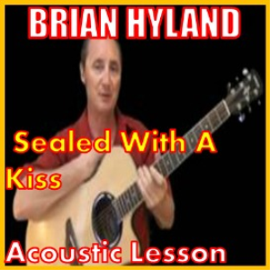 learn to play sealed with a kiss by brian hyland