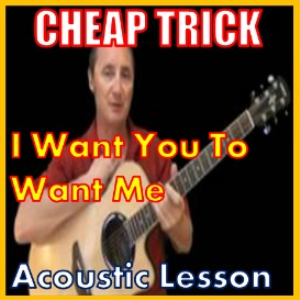 learn to play i want you to want me by cheap trick