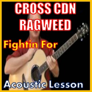 learn to play fightin for by cross canadian ragweed