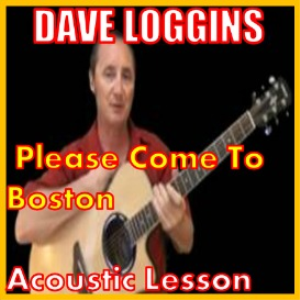 learn to play please come to boston by dave loggins