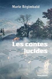 Les contes lucides - par Marie Regimbald | eBooks | Fiction