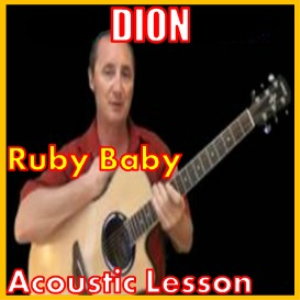 Learn to play Ruby Baby by Dion | Movies and Videos | Educational