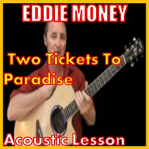 learn to play two tickets to paradise by eddie money