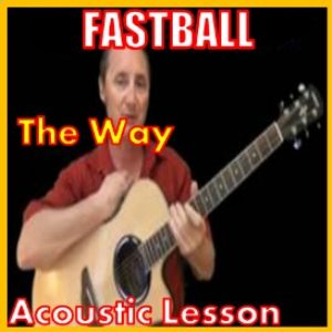 Learn to play The Way by Fastball | Movies and Videos | Educational