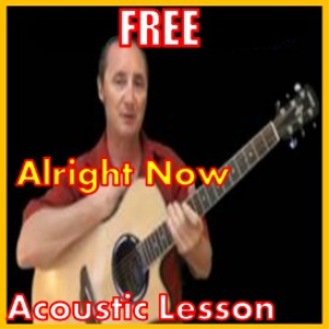 Learn to play Alright Now by Free | Movies and Videos | Educational