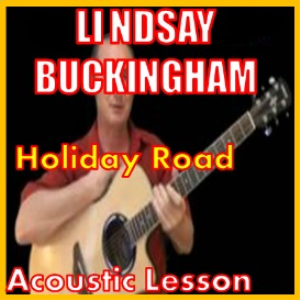 learn to play holiday road by lindsay buckingham