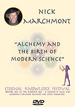 Nick Marchmont Alchemy & The Birth of Modern Science Eternal Knowledge Festival Audio Download | Audio Books | History