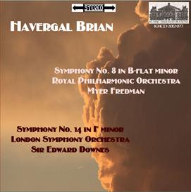 havergal brian: symphony no. 8 - royal philharmonic orchestra/myer fredman; symphony no. 14 - london symphony orchestra/sir edward downes