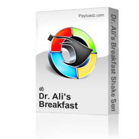 dr. ali's course on healing seminar 4 - dr. ali's breakfast shake
