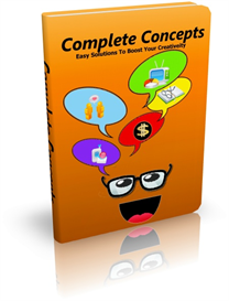 complete concepts: easy solutions to boost creativity
