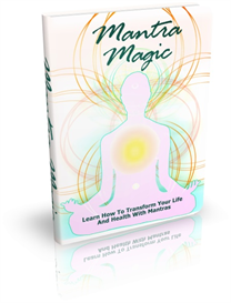 mantra magic: learn how to transform your life with mantras